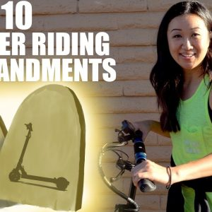 10 Commandments of Scooter Riding | Electric Scooter Guide