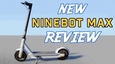 Is the New Segway Ninebot Max G30LP Smaller, Cheaper and Better?   Ninebot Max G30LP Full Review