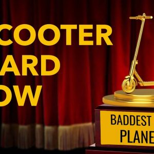 Electric Scooter Award Show - 2nd Annual SCOOTIES! - 15 Awards Given This Year