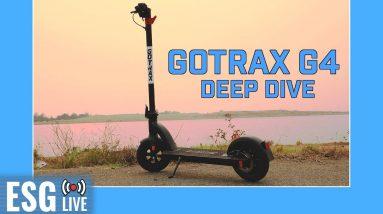 Gotrax G4 Deep Dive | Live Show #55