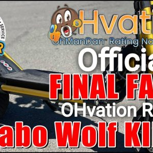 Kaabo Wolf King | Final Facts | OHvation Rating