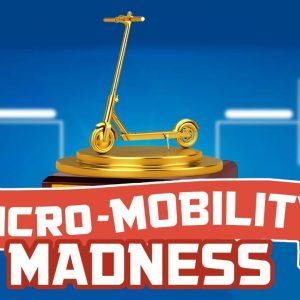 Micro Mobility March Madness! WHO WILL WIN? |  ESG Liveshow #78