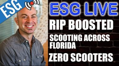 RIP BOOSTED, SCOOTING ACROSS FLORIDA - ESG LIVE WITH CHUCK #30