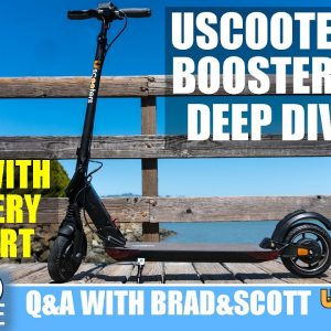 Uscooters Booster GT Deep Dive | ESG Live #42
