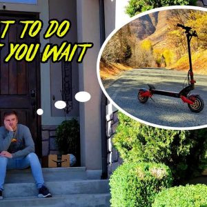 Waiting for Your New Electric Scooter to Arrive