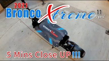 Bronco Xtreme | 5mins Close UP